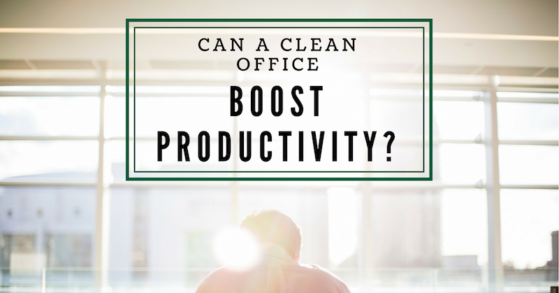 The Importance Of Clean Workplace : High Productivity And Safe Environment