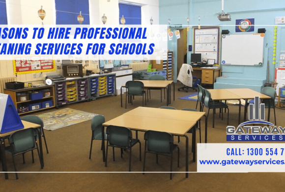 Reasons to Hire Professional Cleaning Services for Schools