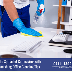 Combat the Spread of Coronavirus with These Astonishing Office Cleaning Tips