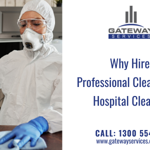 Why Hire Professional Cleaners for Hospital Cleaning