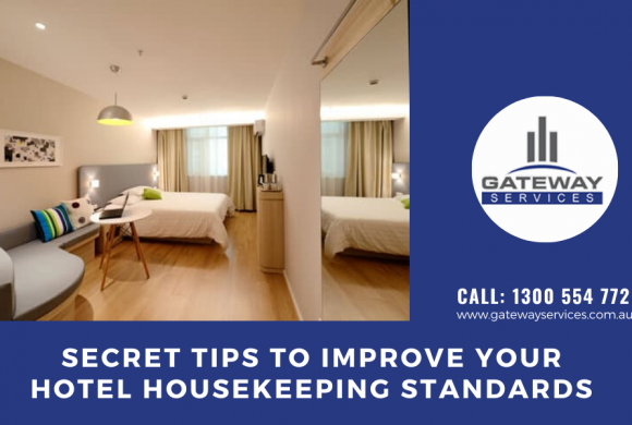 Secret Tips to Improve Your Hotel Housekeeping Standards